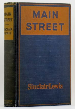 MAIN STREET The Story of Carol Kennicott. Sinclair LEWIS